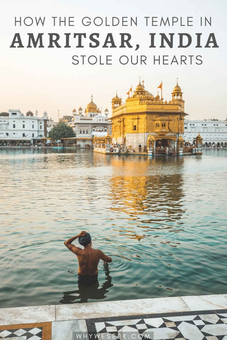 How the Golden Temple in Amritsar, India Stole Our Hearts
