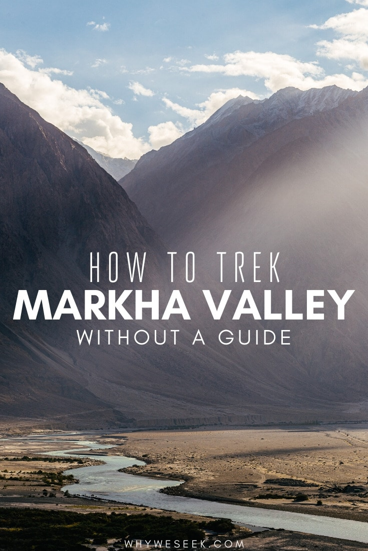 How to Trek Markha Valley Without a Guide // Why We Seek