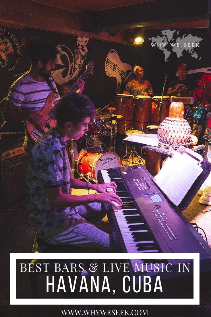 Best Bars and Live Music in Havana, Cuba // Why We Seek