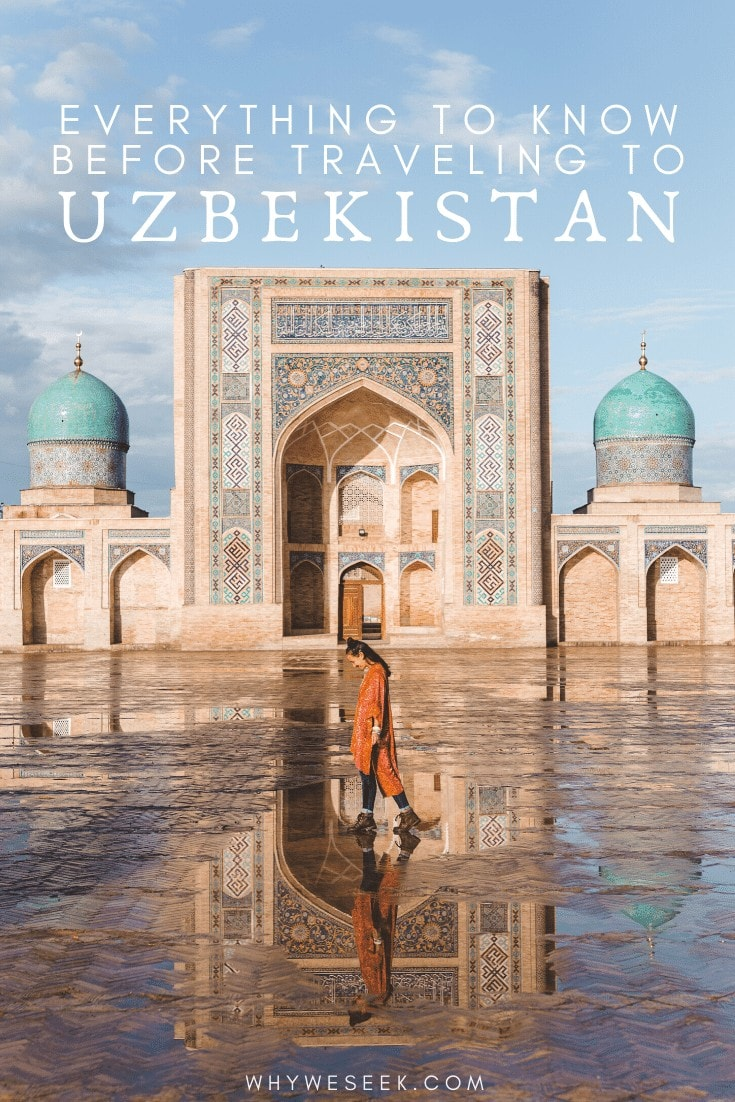 Everything to Know Before Traveling to Uzbekistan // Why We Seek