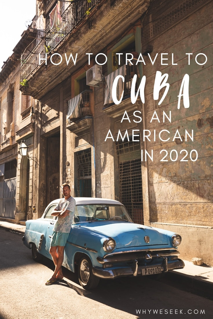 How to Travel to Cuba as an American in 2020 // Why We Seek