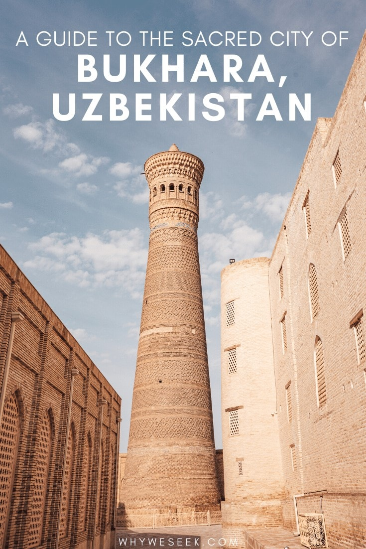 A Guide to the Sacred City of Bukhara, Uzbekistan // Why We Seek