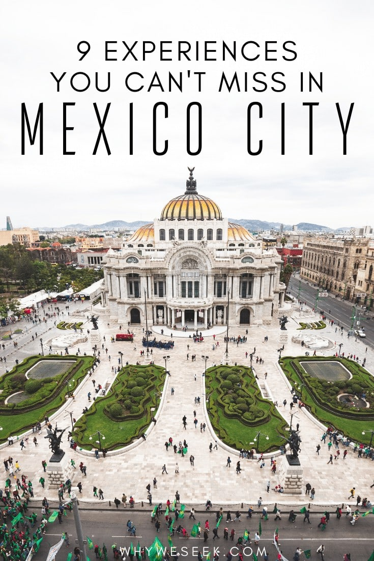 9 Experiences You Can't Miss in Mexico City // Why We Seek