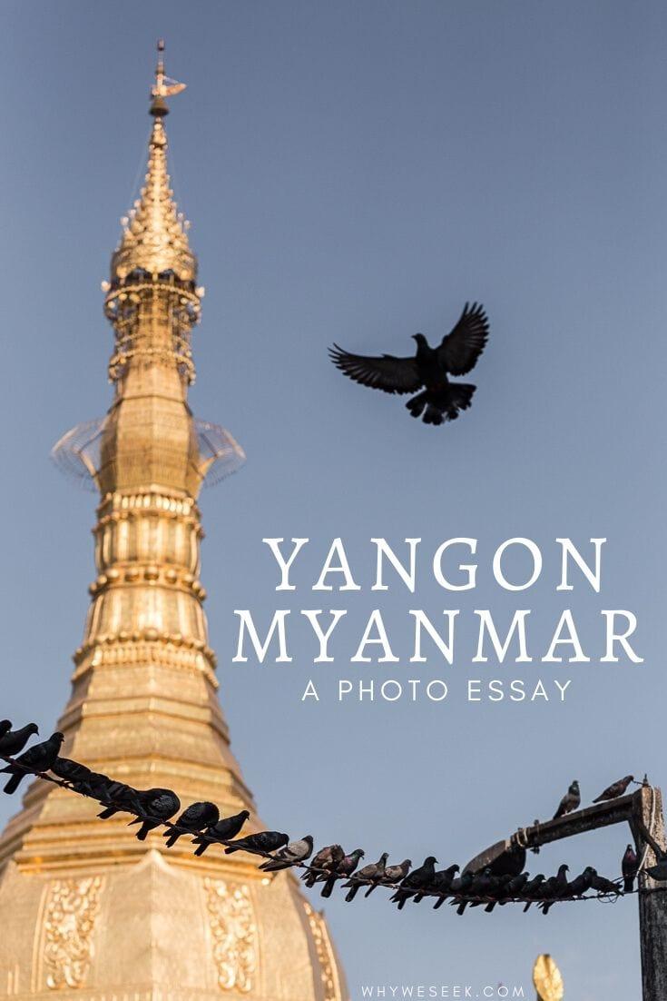 Yangon, Myanmar: A Photo Essay